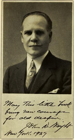 """John Dutton Wright. The autograph reads: """"May this little book bring new courage for old despair."""""""